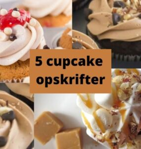5 nemme cupcake opskrifter du vil elske